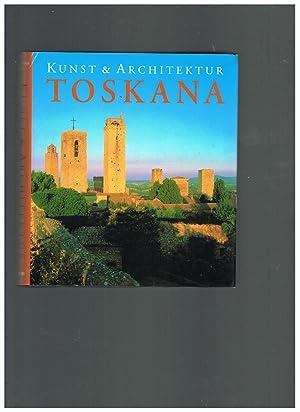 Toscana. Ediz. tedesca (Arte e architettura): Anne Mueller von