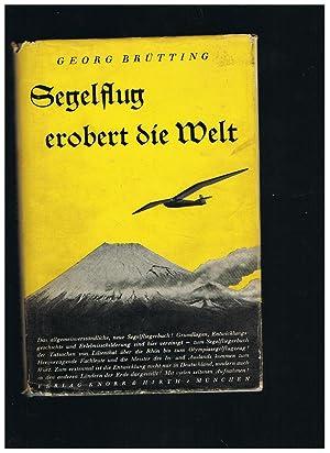 Segelflug erobert die Welt: Georg Brütting