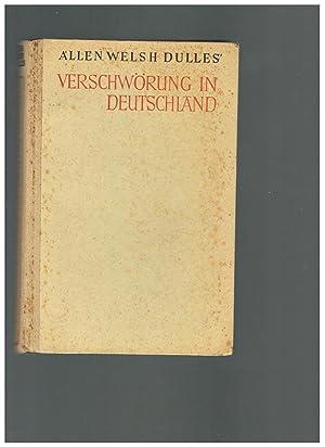 Verschwörung in Deutschland: Allen Welsh Dulles,