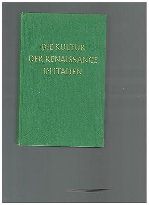 Die Kultur der Renaissance in Italien. Vollständige: Jacob Burckhardt