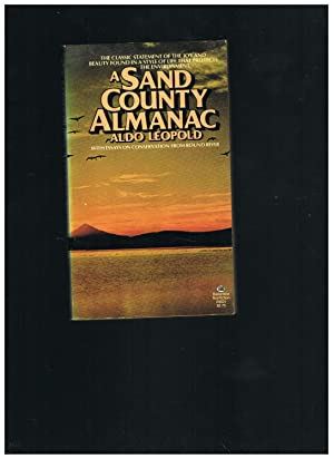 a sand county almanac questions The narrator finds that the sand farms aren't as poor as people think because there are a myriad of plant species that grow in the sand, including pasque-flowers, sandwort, lupine and draba some birds are only found in the sand counties, such as the clay colored sparrow.