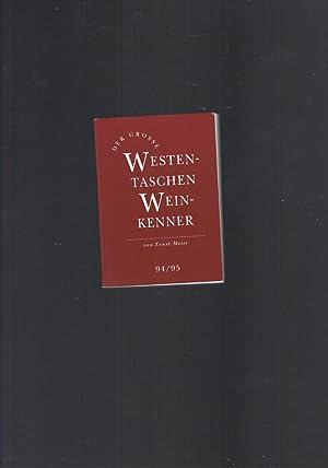 Der grosse Westentaschen Weinkenner 94/95: Ernst Meier
