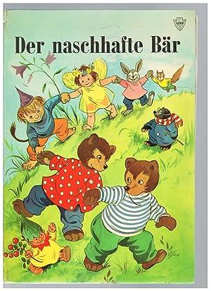 Der naschhafte Bär: Lucy Lundberg (Illst.),