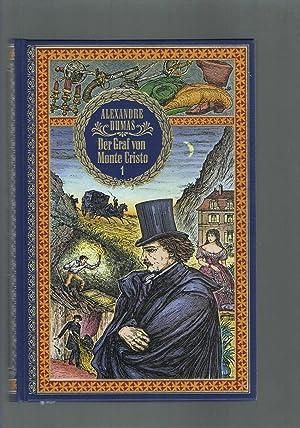 Der Graf von Monte Cristo 1 /: Alexandre Dumas