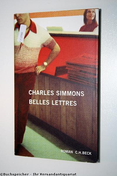 Belles Lettres : Roman: Simmons, Charles