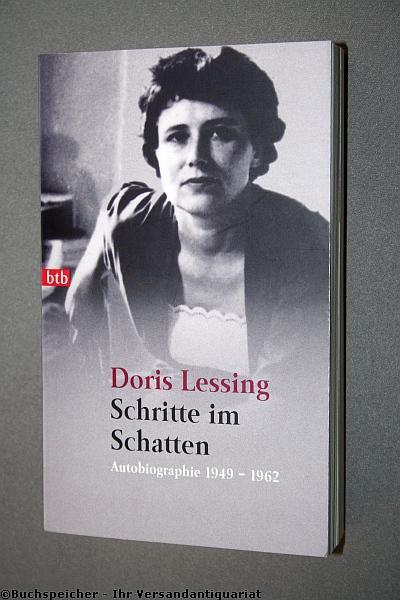 Schritte im Schatten : Autobiographie ; 1949: Lessing, Doris