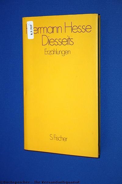 Diesseits : Erzählungen: Hesse, Hermann