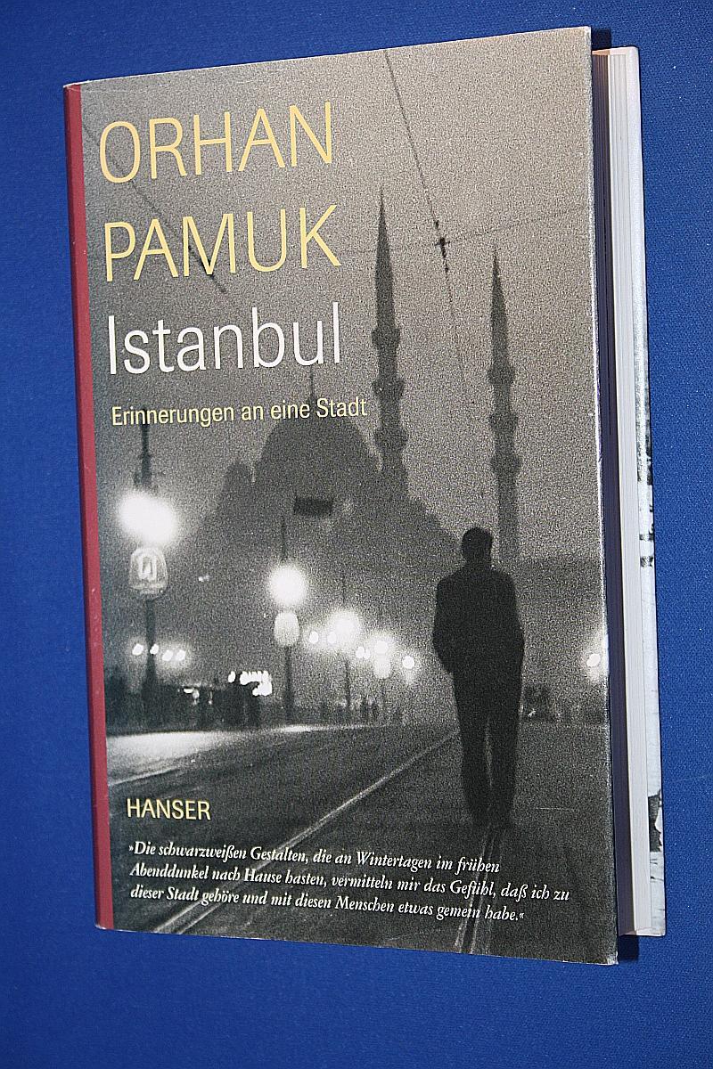 Istanbul : Erinnerungen an eine Stadt: Pamuk, Orhan