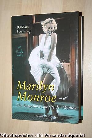 Marilyn Monroe. Die Biografie jenseits des Mythos.: Leaming, Barbara