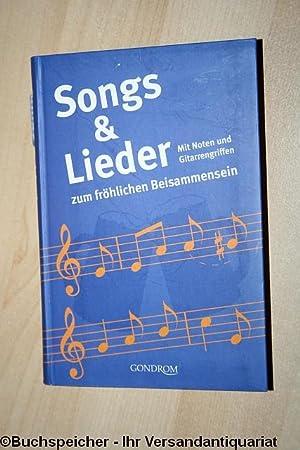 Songs & Lieder zum fröhlichen Beisammensein : Zelton, Heinrich [Hrsg.]