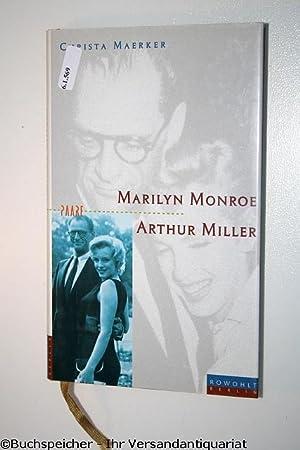 Marilyn Monroe und Arthur Miller : eine: Maerker, Christa
