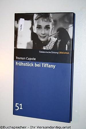 Frühstück bei Tiffany : Roman: Capote, Truman
