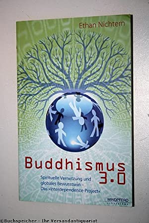 """Buddhismus 3.0 : spirituelle Vernetzung und globales Bewusstsein - Das """"Interdependence Project"""""""