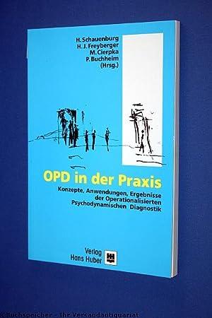 OPD in der Praxis : Konzepte, Anwendungen, Ergebnisse der operationalisierten psychodynamischen ...