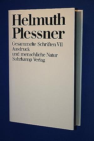 Gesammelte Schriften : Teil: 7., Ausdruck und menschliche Natur: Plessner, Helmuth