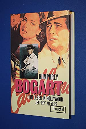 Bogart : ein Leben in Hollywood