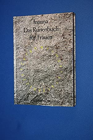 Das Runenbuch für Frauen: Inanna