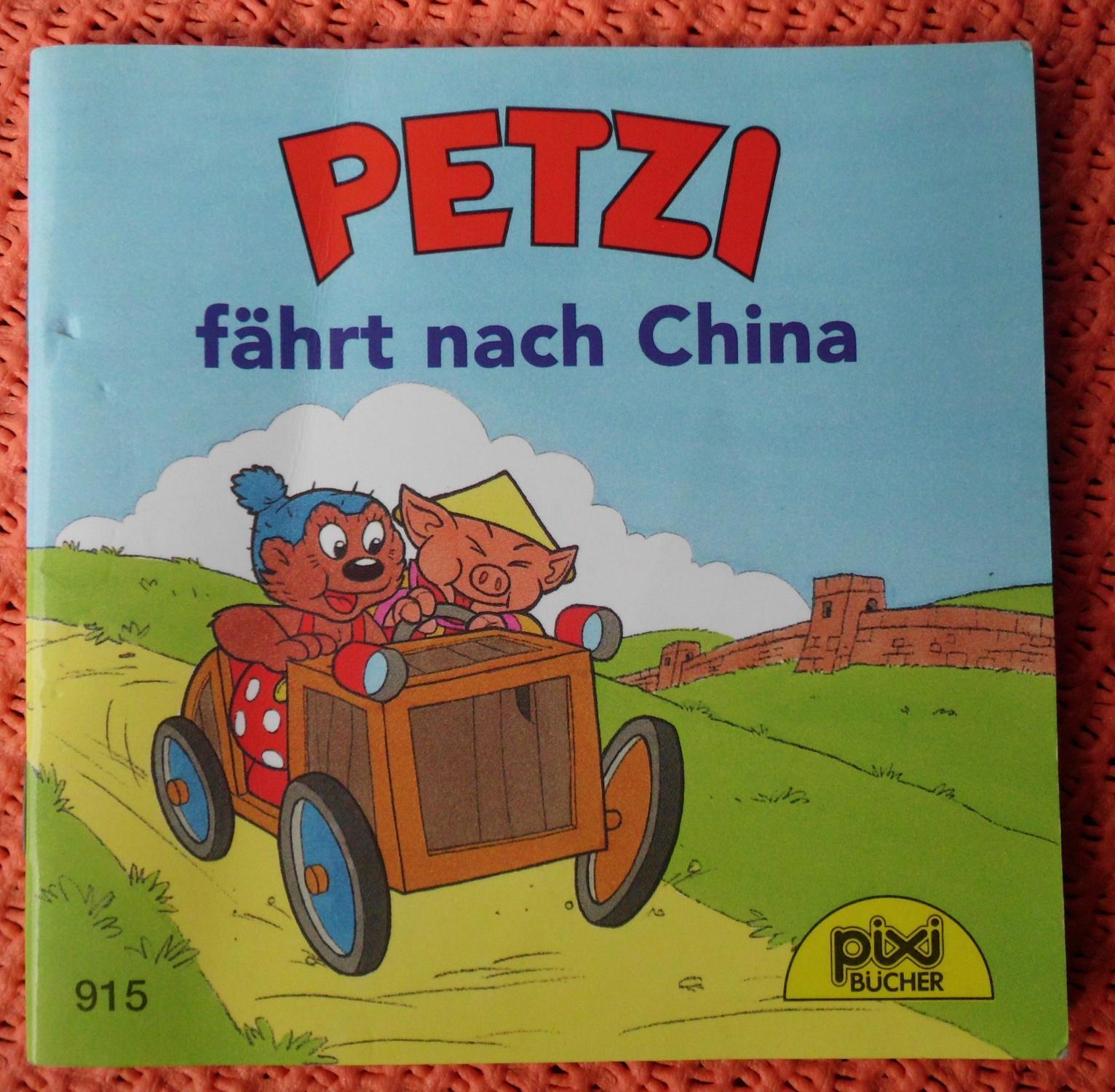 Petzi fährt nach China (Pixi Bücher)
