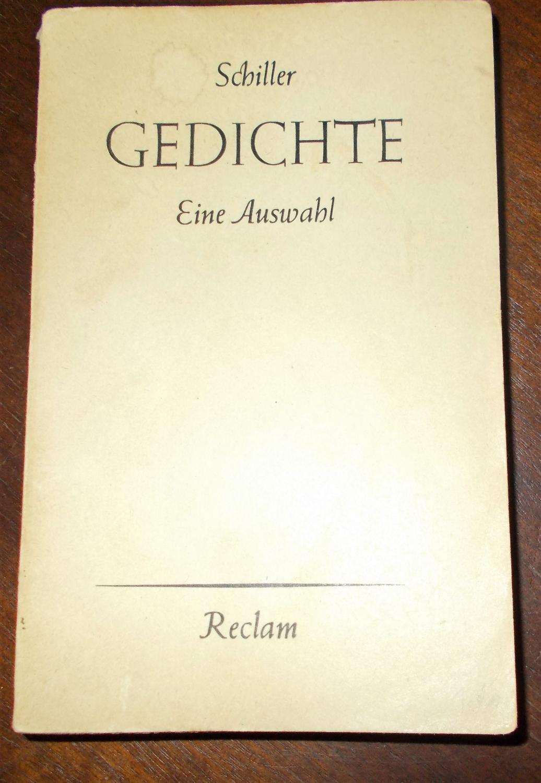 Gedichte: Eine Auswahl, Herausgegeben von Dr. Friedrich: Friedrich Schiller