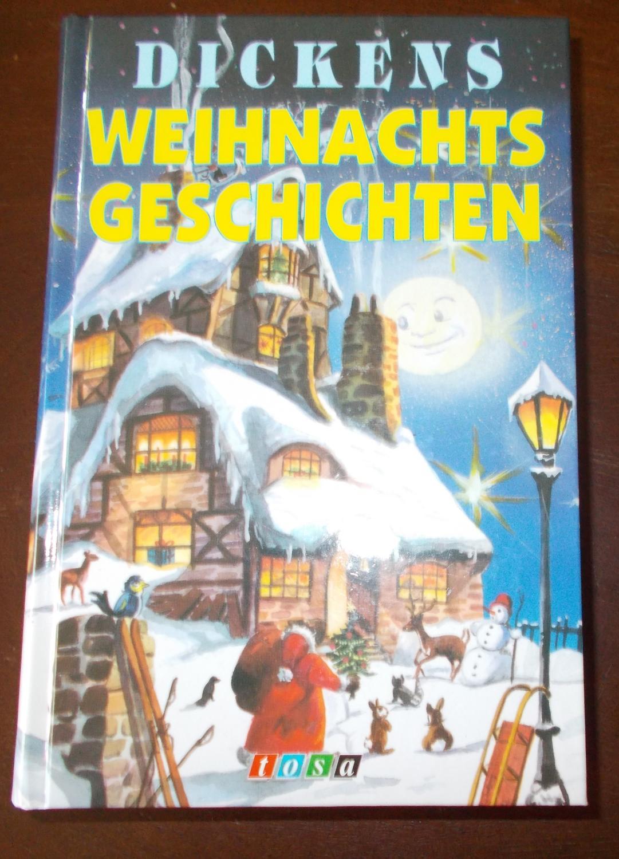 Weihnachtsgeschichten: Charles Dickens