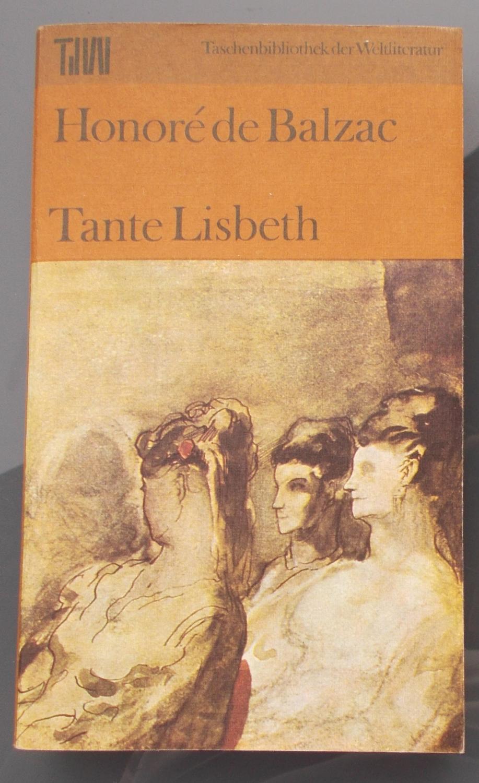 Tante Lisbeth: Honore de Balzac