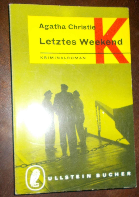 Letztes Weekend: Kriminalroman: Agatha Christie