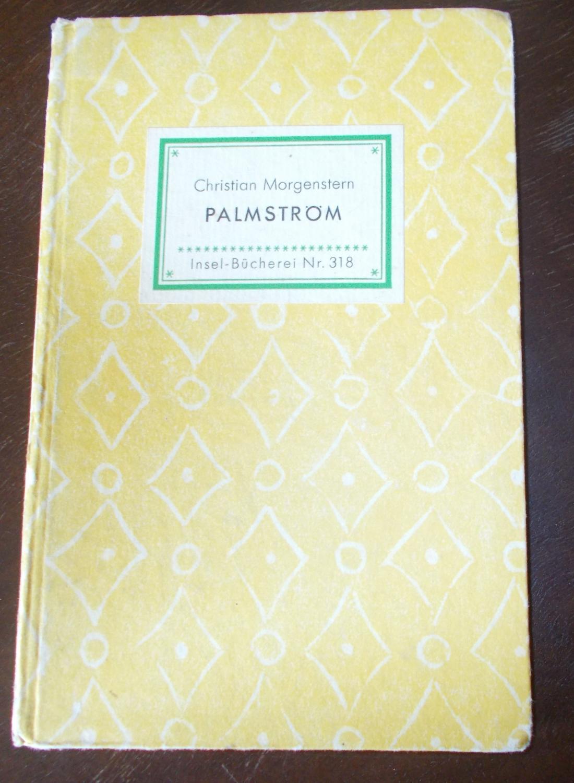 Palmström - Insel Bücherei 318: Christian Morgenstern