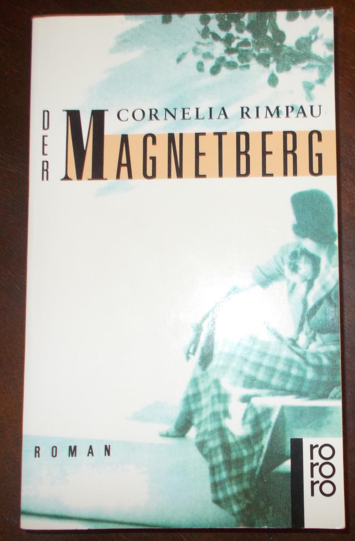 Der Magnetberg - Cornelia Rimpau