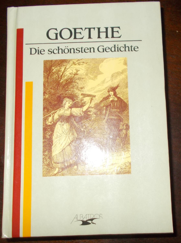 Die schönsten Gedichte: Johann Wolfgang von