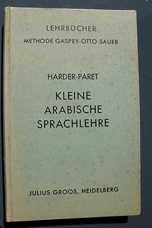 Kleine Arabische Sprachlehre: Dr. Harder, Ernst;