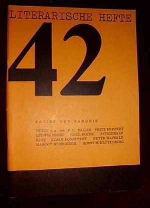 Literarische Hefte, Heft 42/1972, 11.Jg.: Satire u.: Ploetz, Dagmar; Ritter,