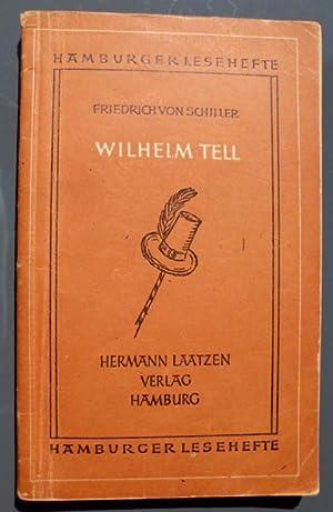 Wilhelm Tell, Hamburger Lesehefte Heft 7, Ungekürzte Texte