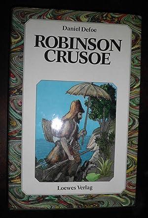 Robinson Crusoe. ( Ab 10 J.): Daniel Defoe, Käthe
