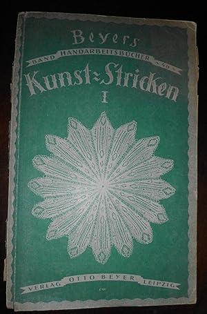 Kunst-Stricken Heft 1 - mit 120 Abbildungen: Marie Niedner