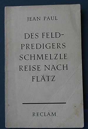 Des Feldpredigers Schmelzle - Reise nach Flätz: Jean Paul