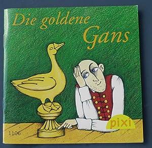 Die goldene Gans: Ein Märchen der Brüder: Gebrüder Grimm