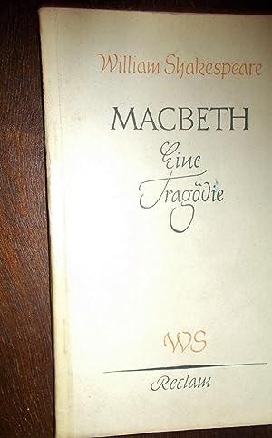 Macbeth: Eine Tragödie in fünf Aufzügen, Deutsch: William Shakespeare