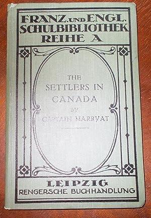 The Settlers in Canada - Für den: Captain Marryat