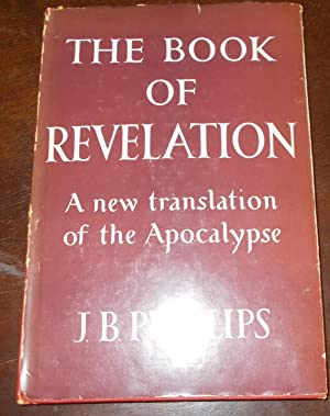 The Book Of Revelation: A new translation of the Apocalypse
