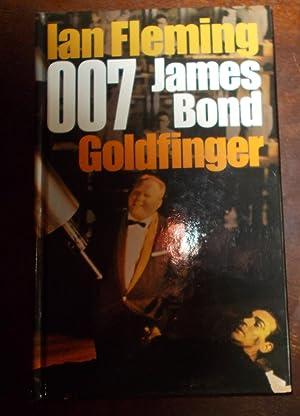 007 James Bond Goldfinger: Ian Fleming
