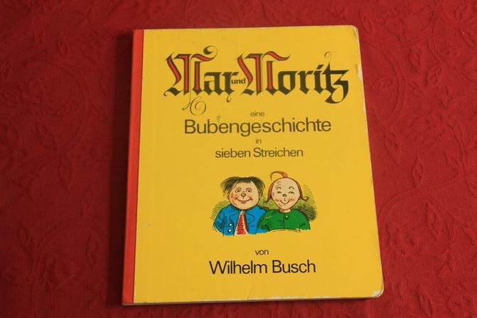 MAX UND MORITZ.: Busch Wilhelm