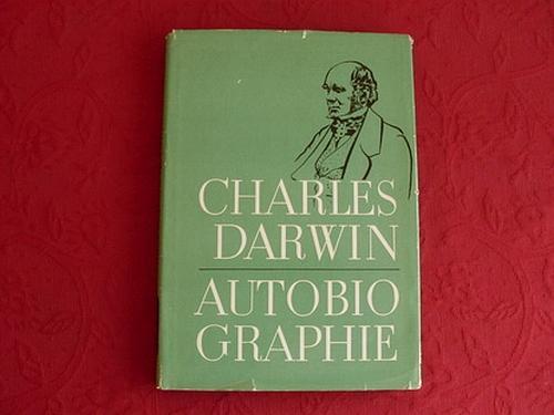 AUTOBIOGRAPHIE.: Darwin Charles