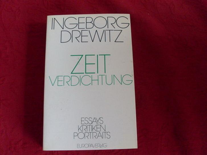 Zeitverdichtung: Essays, Kritiken, Portraits : gesammelt aus zwei Jahrzehnten (German Edition)