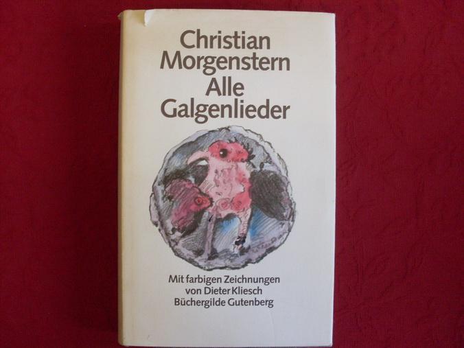 ALLE GALGENLIEDER.: Morgenstern Christian