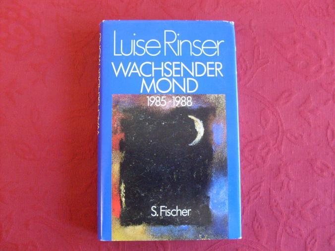 WACHSENDER MOND. 1985-1988. - Rinser Luise