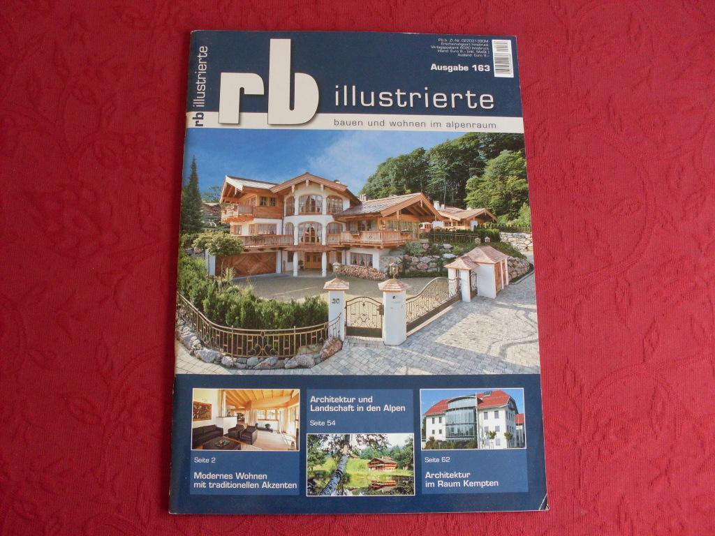 RB-ILLUSTRIERTE* 34. Jahrgang, Heft 163. Bauen & Wohnen im Alpenraum ...