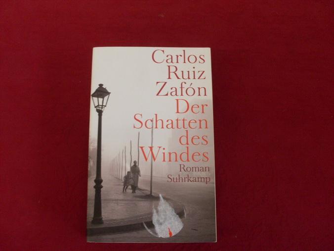 DER SCHATTEN DES WINDES. Roman.: Zafon Carlos