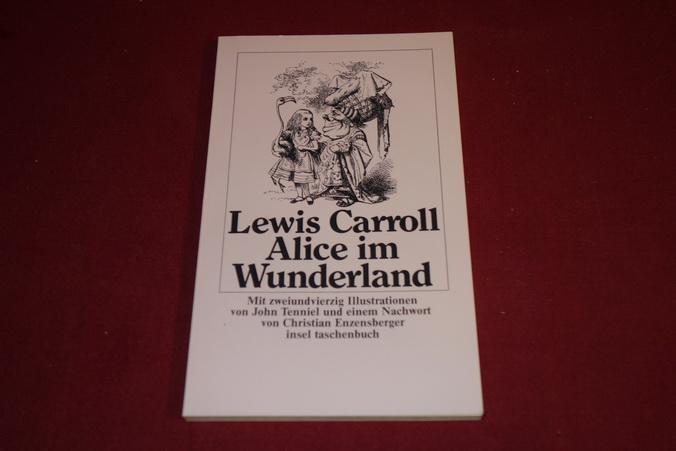 ALICE IM WUNDERLAND.: Carroll Lewis