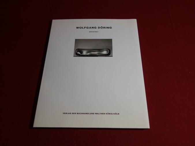 WOLFGANG DÖRING. Architekt - Döring Wolfgang