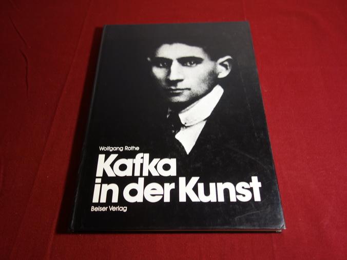 KAFKA IN DER KUNST.: Rothe Wolfgang